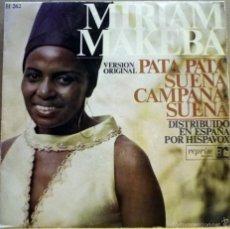 Discos de vinilo: MIRIAM MAKEBA. PATA PATA / SUENA CAMPANA, SUENA.. Lote 60695639