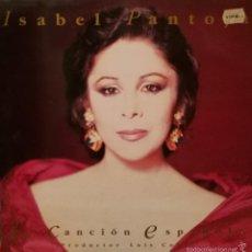 Discos de vinilo: LP ISABEL PANTOJA - CANCIÓN ESPAÑOLA - DIRIGIDO Y PRODUCIDO POR LUIS COBOS 1990. Lote 60700523