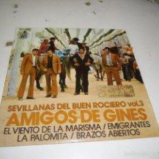 Disques de vinyle: ARM-3 DISCO CHICO 7 PULGADAS AMIGOS DE GINES SEVILLANAS DEL BUEN ROCIERO VOL 3. Lote 60718883