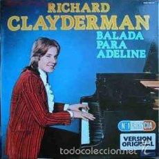 Discos de vinilo: RICHARD CLAYDERMAN - BALADA PARA ADELINE - LP SPAIN 1977. Lote 60734423