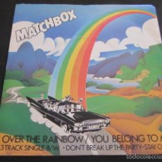 Discos de vinilo: MATCHBOX - OVER THE RAINBOW - SN - 3 TEMAS - EDICION INGLESA DEL AÑO 1980 - ROCKABILLY.. Lote 60766451