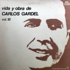 Discos de vinilo: VIDA Y OBRA DE CARLOS GARDEL, VOL.18. 3LPS. Lote 72717102