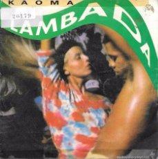 Discos de vinilo: KAOMA - LAMBADA - DISCOS CBS - 1989. Lote 61781659