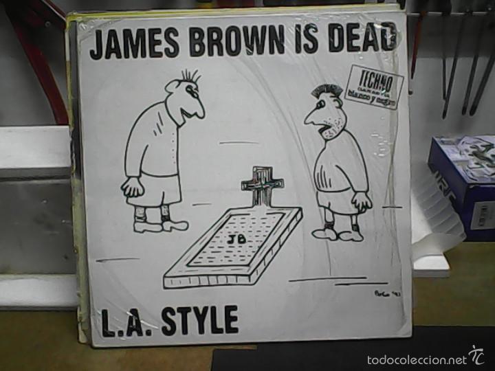 L. A. STYLEJAMES BROWN IS DEAD (Música - Discos de Vinilo - Maxi Singles - Disco y Dance)