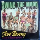 Discos de vinilo: JIVE BUNNY AND THE MASTERMIXERS: SWING THE MOOD, MAXISINGLE BOY RECORDS BOY-051, SPAIN, 1989.VG+/VG+. Lote 60839799