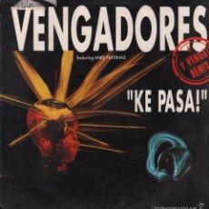 Discos de vinilo: VENGADORES-KE PASA/ Y VENGA/ VENGAPELLA... LP MAXISINGLE FLAPS DE 1992 ,RF-465. Lote 60840335