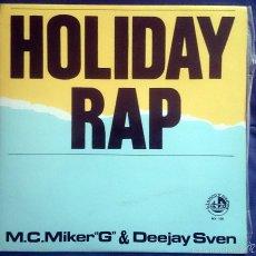 Discos de vinilo: MC MIKER G & DEEJAY SVEN: HOLIDAY RAP, MAXISINGLE BLANCO Y NEGRO MX-156, SPAIN, 1986. VG+/VG+. Lote 60840343