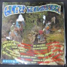 Discos de vinilo: LP. CANTES DE NOCHEBUENA. DISCOS BELTER.. Lote 60861099