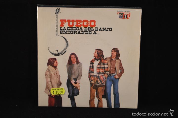 FUEGO - LA CHICA DEL BANJO / EMIGRANDO A... - SINGLE (Música - Discos - Singles Vinilo - Grupos Españoles de los 70 y 80)