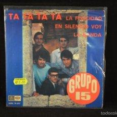 Discos de vinilo: GRUPO 15 - TA TA TA TA +3 - EP. Lote 60874431