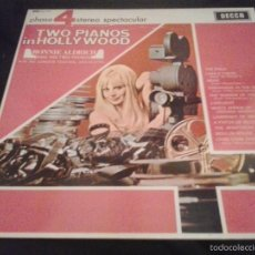 Discos de vinilo: RONNIE ALDRICH AND HIS TWO PIANOS - TWO PIANOS IN HOLLYWOOD (LP, ALBUM) (DECCA). Lote 60881515