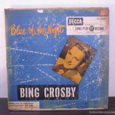 Discos de vinilo: BING CROSBY BLUE OF THE NIGHT ANTIGUO VINILO LP 10 PULG 25CM RARO T8. G. Lote 60892679
