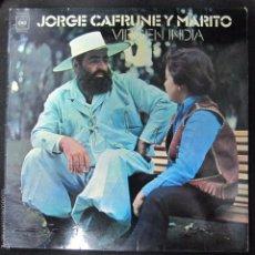Discos de vinilo: JORGE CAFRUNE Y MARITO. VIRGEN INDIA.. Lote 60894943