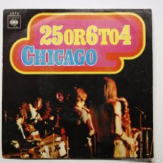 Discos de vinilo: CHICAGO - 25 OR 6 TO 4. Lote 60937931
