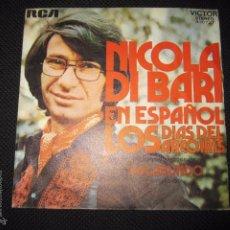 Discos de vinilo: SINGLE. NICOLA DI BARI. EN ESPAÑOL LOS DIAS DEL ARCO IRIS. VAGABUNDO.. Lote 60947483