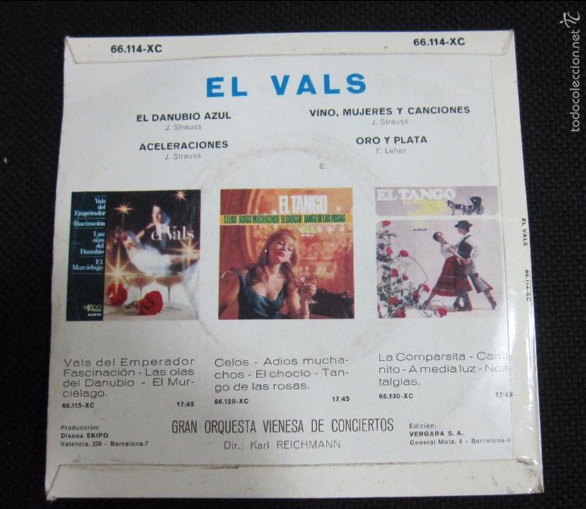 Discos de vinilo: SINGLE. EL VALS. EL DANUBIO AZUL. ACELERACIONES. VINO, MUJERES Y CANCIONES. - Foto 2 - 60947659
