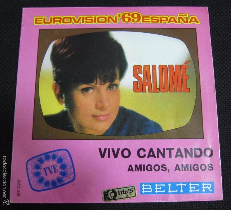SINGLE. SALOMÉ. EUROVISIÓN´69 ESPAÑA. VIVO CANTANDO. (Música - Discos - Singles Vinilo - Festival de Eurovisión)
