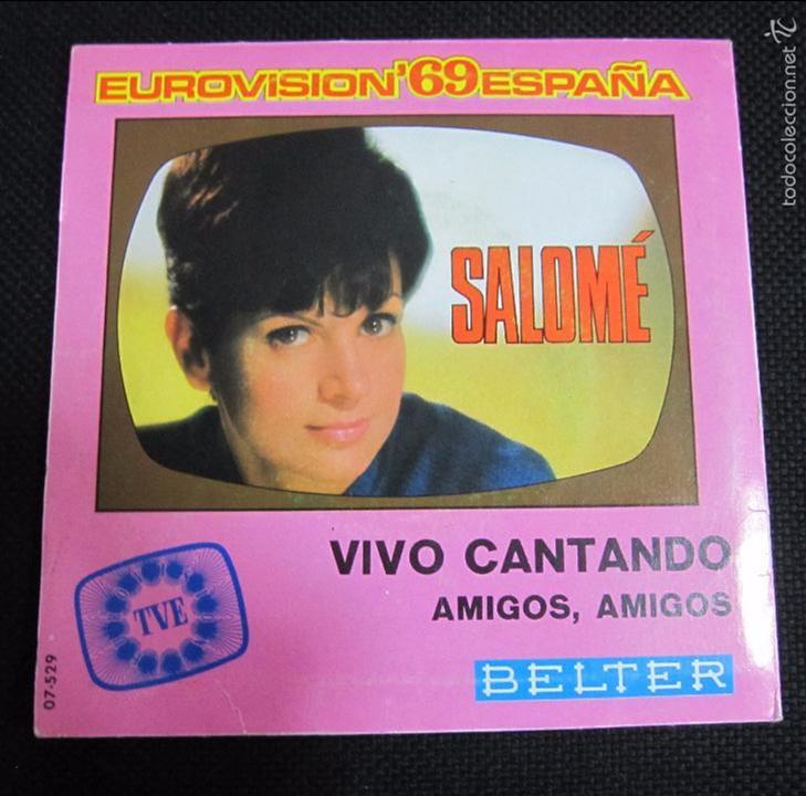 Discos de vinilo: SINGLE. SALOMÉ. EUROVISIÓN´69 ESPAÑA. VIVO CANTANDO. - Foto 2 - 60949359