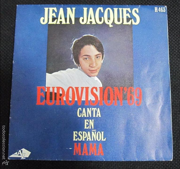 SINGLE. JEAN JACQUES. EUROVISION´69. CANTA EN ESPAÑOL. MAMA. (Música - Discos - Singles Vinilo - Festival de Eurovisión)