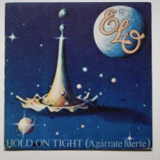 Discos de vinilo: ELO (ELECTRIC LIGHT ORCHESTRA) - HOLD ON TIGHT (AGÁRRATE FUERTE). Lote 60950243