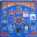 Discos de vinilo: LP - QUE PODERIO - VARIOS (SPAIN, HISPAVOX 1989) VER FOTO ADJUNTA. Lote 60950519