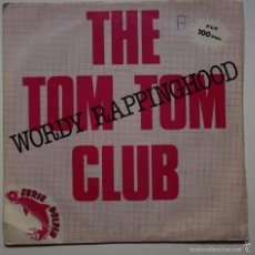 Discos de vinil: THE TOM TOM CLUB - WORDY RAPPINGHOOD. Lote 60951943