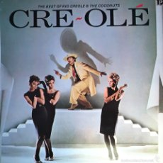 Discos de vinilo: THE BEST OF KID CREOLE & THE COCONUTS. CRE-OLE. Lote 60968757