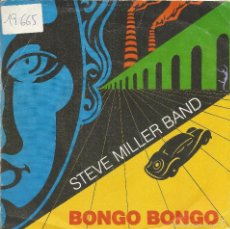 Discos de vinilo: ** SB26 - SINGLE - STEVE MILLER BAND - BONGO BONGO / GET ON HOME. Lote 60969359