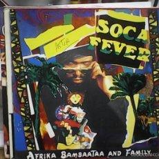 Discos de vinilo: AFRICA BAMBAATAA AND FAMILYSOCA FEVER. Lote 60976683