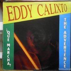 Discos de vinilo: EDDY CALIXTOQUE MARCHA. Lote 60977015