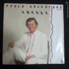 Discos de vinilo: SINGLE. PAOLO SALVATORE. AMANDA. 1985. Lote 60977939