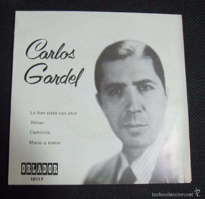 SINGLE. CARLOS GARDEL. LO HAN VISTO CON OTRA. VOLVER. (Música - Discos - Singles Vinilo - Grupos y Solistas de latinoamérica)