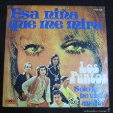 Discos de vinilo: SINGLE. LOS PUNTOS. ESA NIÑA QUE ME MIRA. SOLO LA HE VISTO UN DIA.. Lote 60983687