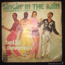 Discos de vinilo: SINGLE. SINGIN´N THE RAIN. SHEILA. B. DEVOTION.. Lote 60985415