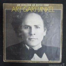 Discos de vinilo: SINGLE. ART GARFUNKEL. UN CORAZON EN NUEVA YORK.. Lote 60985715