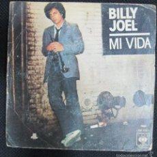 Discos de vinilo: SINGLE. BILLY JOEL. MI VIDA. . Lote 60989675