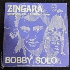 Discos de vinilo: SINGLE. ZINGARA. FESTIVAL DE SANREMO 1969. BOBBY SOLO.. Lote 60993771