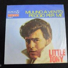 Discos de vinilo: SINGLE. LITTLE TONY. MULINO A VENTO. PEGGIO PER ME. Lote 60994227