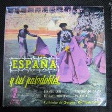 Disques de vinyle: SINGLE. ESPAÑA Y SUS PASODOBLES. ESPAÑA CAÑÍ. EL GATO MONTÉS.. Lote 61018547