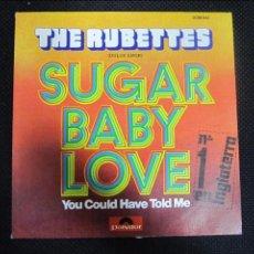 Discos de vinilo: SINGLE. THE RUBETTES. SUGAR BABY LOVE.. Lote 61019707