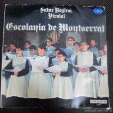 Discos de vinilo: SINGLE. ESCOLANIA DE MONTSERRAT. SALVE REGINA. VIROLAI.. Lote 61020175
