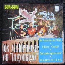Discos de vinilo: SINGLE. CUA-CUA. LOS VALDEMOSA EN TAGOMAGO. PAJARO CHOGÜI. QUE NADIE SEPA MI SUFRIR.. Lote 61021847