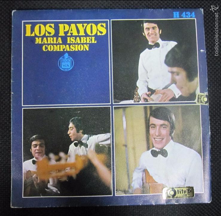 SINGLE. LOS PAYOS. MARIA ISABEL. COMPASION. (Música - Discos - Singles Vinilo - Grupos Españoles 50 y 60)