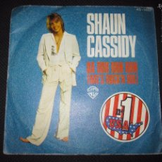Discos de vinilo: SINGLE. SHAUN CASSIDY. DA DOO RON RON. THAT´S ROCK´N ROLL.. Lote 61023999
