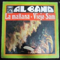 Discos de vinilo: SINGLE. AL BANO. LA MAÑANA. VIEJO SAM. 1969. Lote 61024415