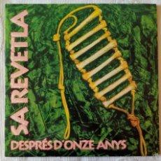 Discos de vinilo: SA REVETLA, DESPRES D'ONZE ANYS (BLAU 1993) LP - GATEFOLD - ENCARTE - TONI ROIG. Lote 61026551