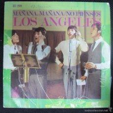 Discos de vinilo: SINGLE. LOS ANGELES. MAÑANA, MAÑANA/NO PIENSES.. Lote 61026559