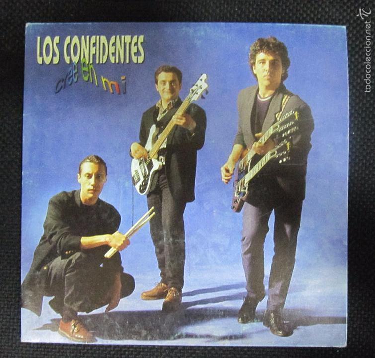 SINGLE. LOS CONFIDENTES. CREE EN MI. (Música - Discos - Singles Vinilo - Grupos Españoles de los 90 a la actualidad)
