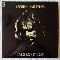 Discos de vinilo: OVIDI MONTLLOR, CRONICA D'UN TEMPS (DISCOPHON) LP - ENCARTE - VICTOR AMMANN XAVIER BATLLES. Lote 61034331