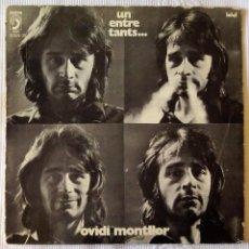 Discos de vinilo: OVIDI MONTLLOR, UN ENTRE TANTS (DISCOPHON) LP - GATEFOLD - LLETRES. Lote 61034451